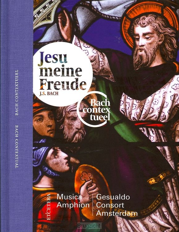 Bach Contextueel - Jesu meine Freude