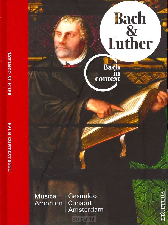 Bach Contextueel - Bach & Luther