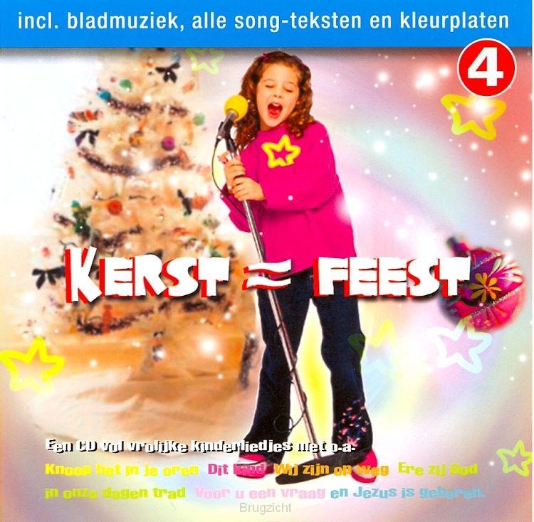 Kerst = Feest dl.4