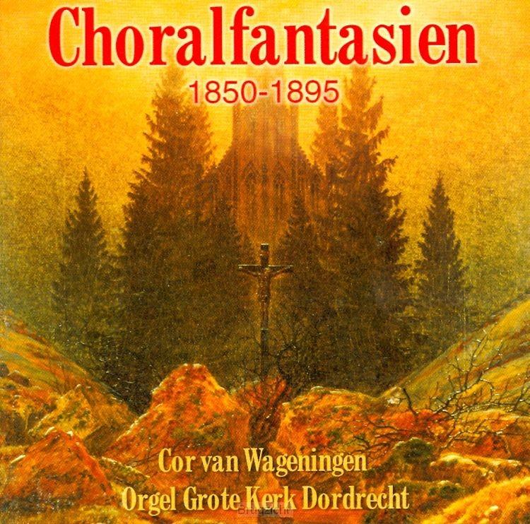 Choralfantasien 1850-1895