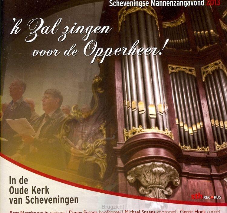 'k Zal zingen voorde Opperheer!