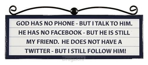 Signs plaque God has no phone