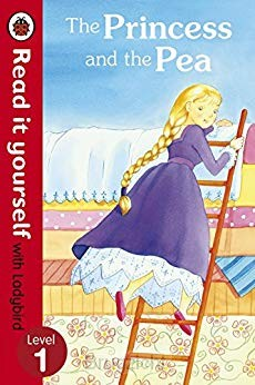 Princess and the Pea - Read it yourself with Ladybird