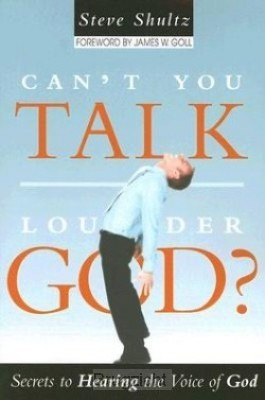 Can't you talk louder God?