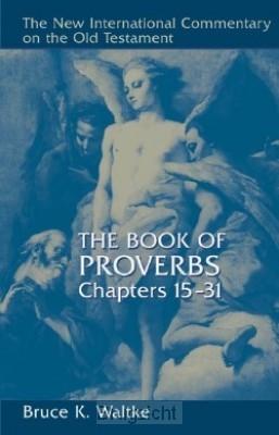 Proverbs 15-31 (NICOT)