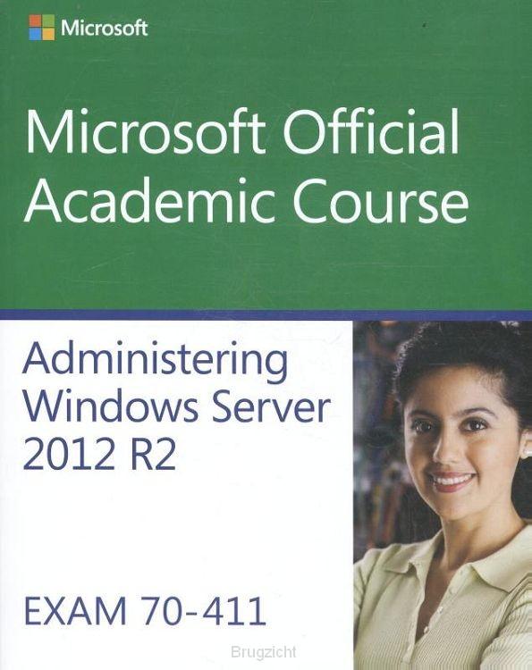 Administering Windows Server 2012 R2 Exam 70-411