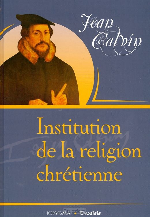 Institution de la religion chretienne
