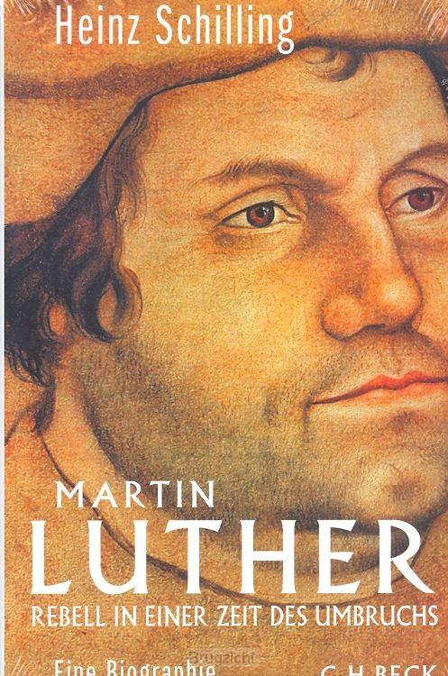 Luther Rebell in einerZeit des Umbruchs