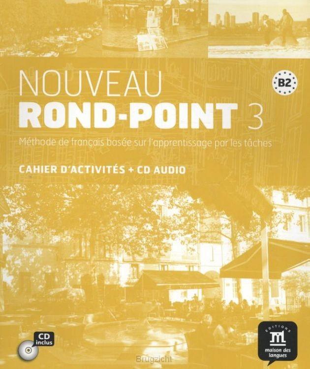 Nouveau Rond-Point 3. Cahier d'exercices + CD (B2)