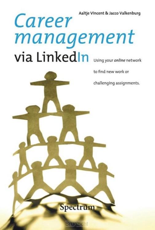 Career management via LinkedIn