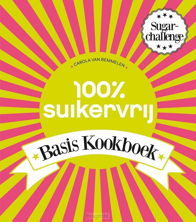 100% Suikervrij basiskookboek