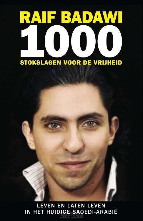1000 stokslagen voor de vrijheid