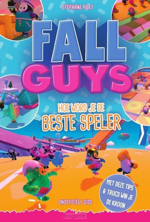 Fall Guys: hoe word je de beste speler?