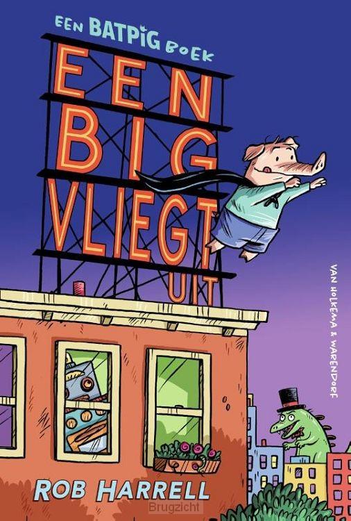 Een BATPIG boek - een big vliegt uit