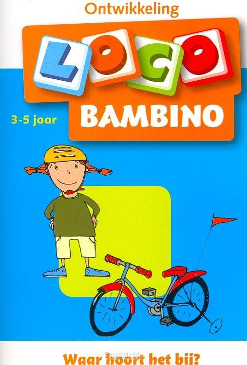 2 3-5 jaar / Bambino Loco / Wat hoort bi