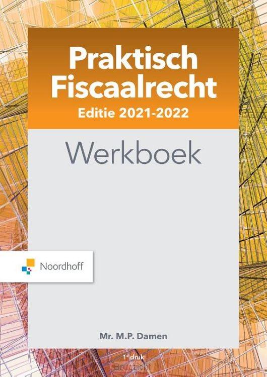 Praktisch Fiscaalrecht WB editie 2021-2022