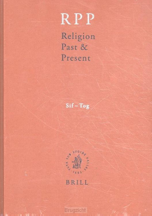 Religion Past and Present / Volume 12 Sif-Tog