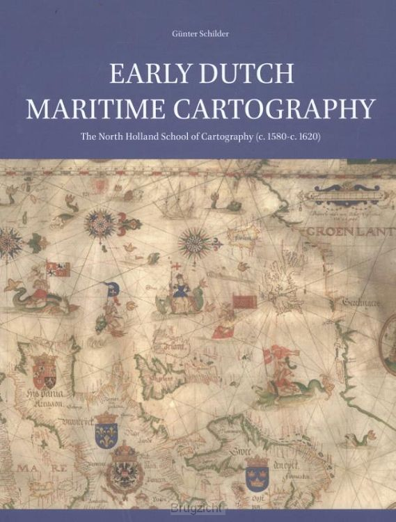Early Dutch Maritime Cartography