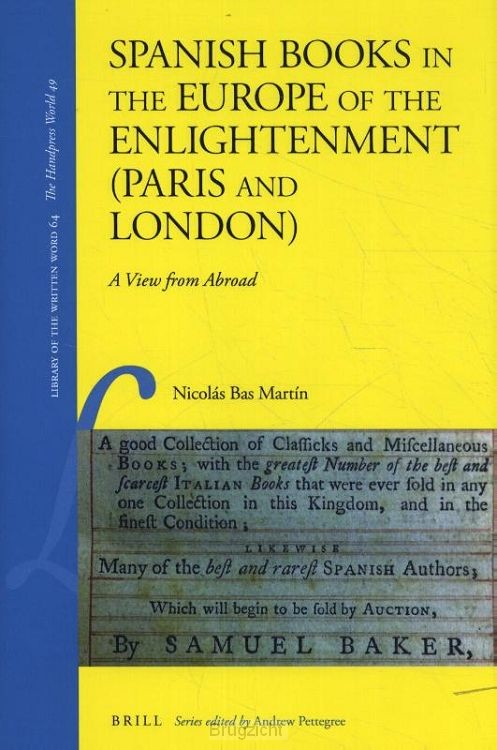 Spanish Books in the Europe of the Enlightenment (Paris and London