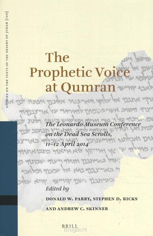The Prophetic Voice at Qumran