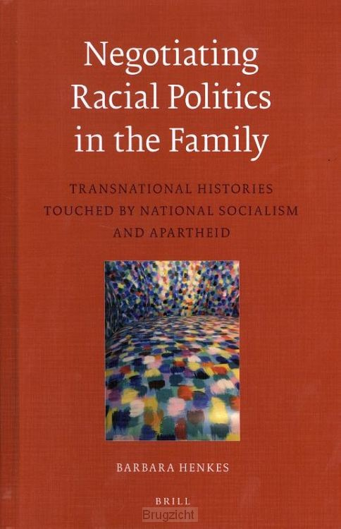Negotiating Racial Politics in the Family
