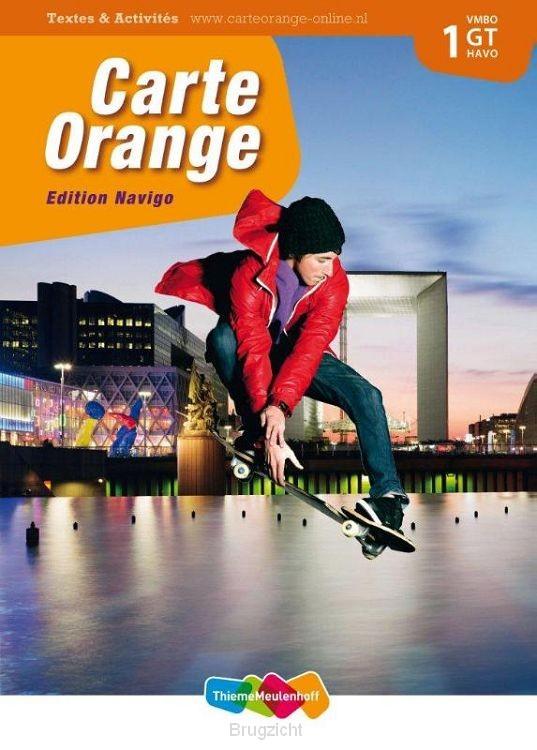 1 vmbo gt/havo / Carte Orange / Textes en Activités