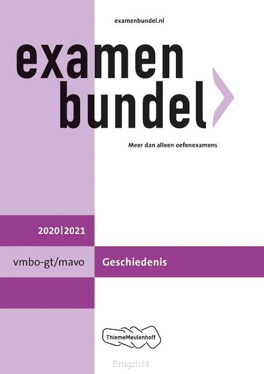 Examenbundel / vmbo-gt/mavo Geschiedenis 2020/2021