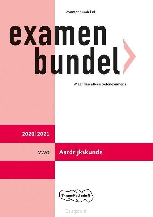 Examenbundel / vwo Aardrijkskunde 2020/2021