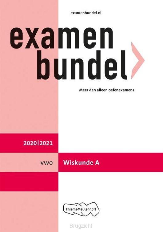 Examenbundel / vwo Wiskunde A 2020/2021