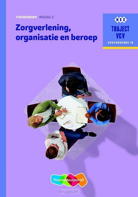 Zorgverlening, organisatie en beroep / niveau 3