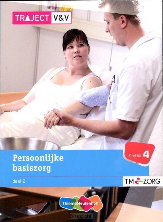 2 Niveau 4 / Persoonlijke basiszorg / Ba
