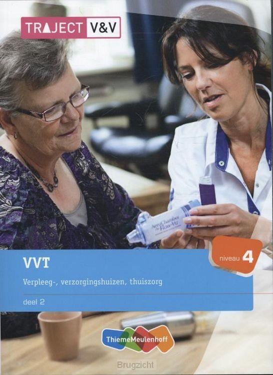 VVT / Deel 2 verpleeg-, verzorginshuizen
