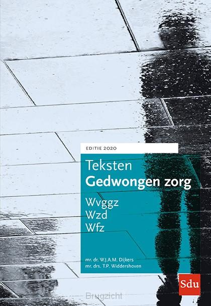 Teksten Gedwongen Zorg. Editie 2020