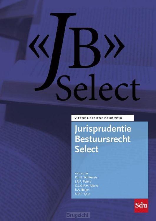 Jurisprudentie Bestuursrecht Select / 2019