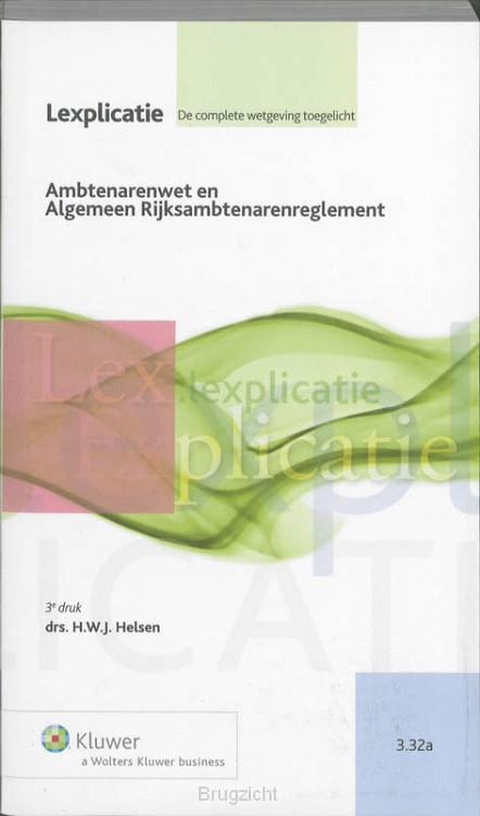 Ambtenarenwet en Algemeen Rijksambtenarenreglement