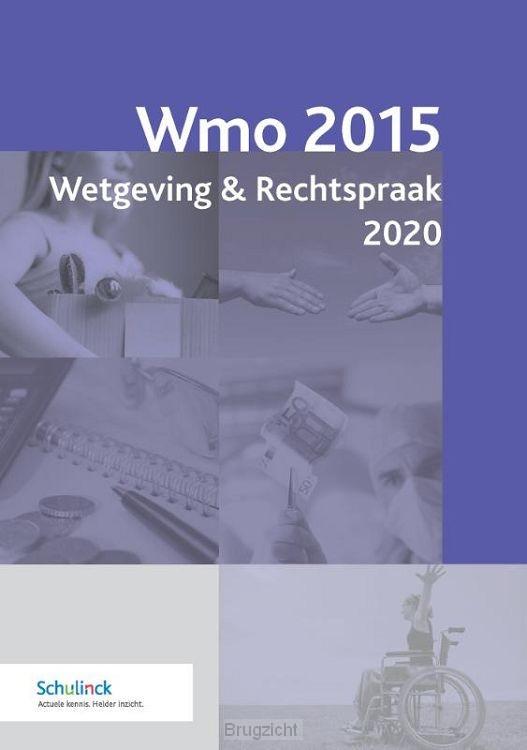 Wmo 2015 / Wetgeving & Rechtspraak 2020