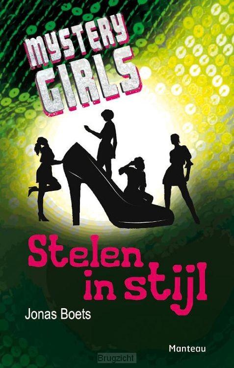Mystery Girls / Stelen in stijl