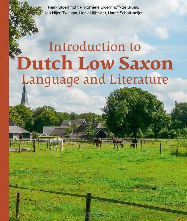 Introduction to Dutch Low Saxon Language and Literature