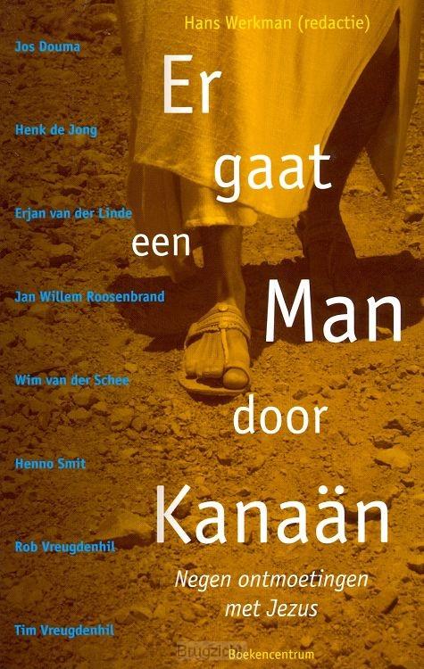 Er gaat een Man door Kanaan