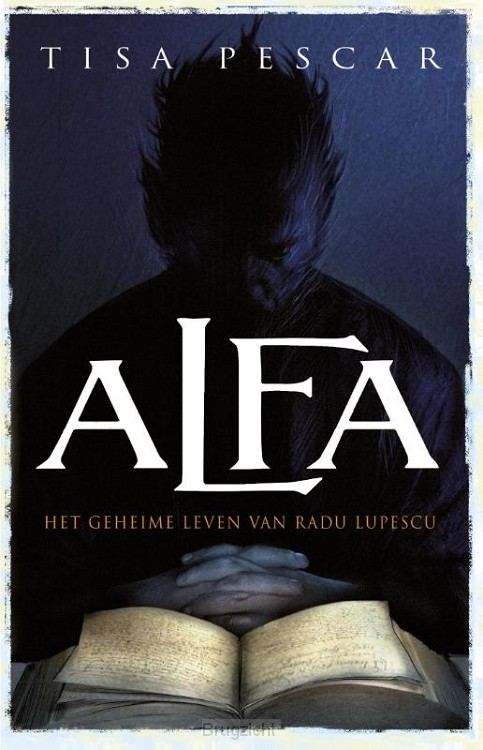 Alfa geheime leven van Radu Lupescu