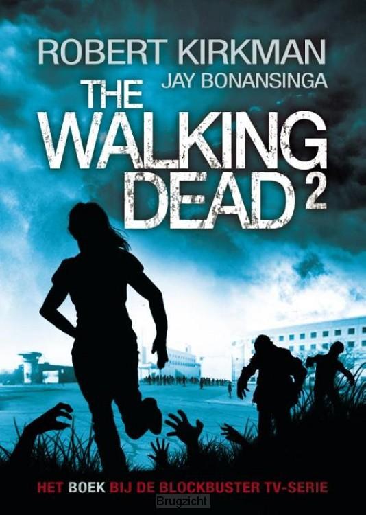 The walking dead / 2