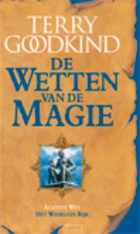 De Wetten van de Magie 8 - Het Weerloze Rijk (POD)