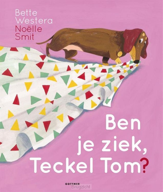 Ben je ziek, Teckel Tom?