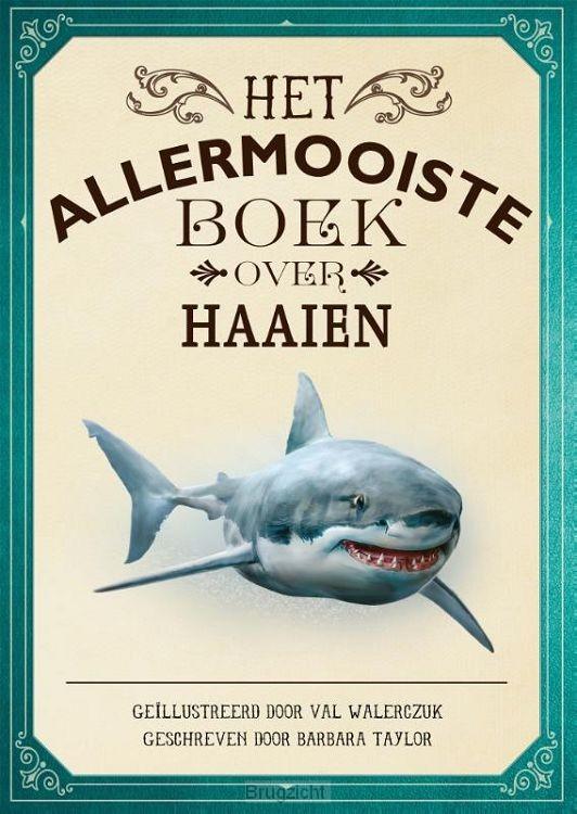 Het allermooiste boek over haaien
