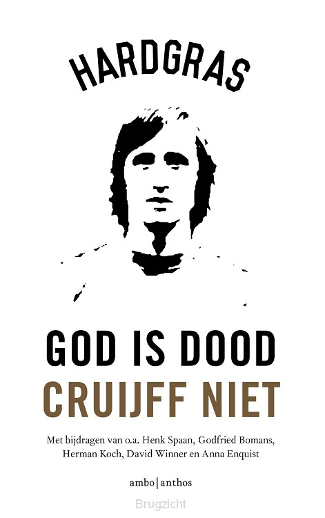 God is dood, Cruijff niet