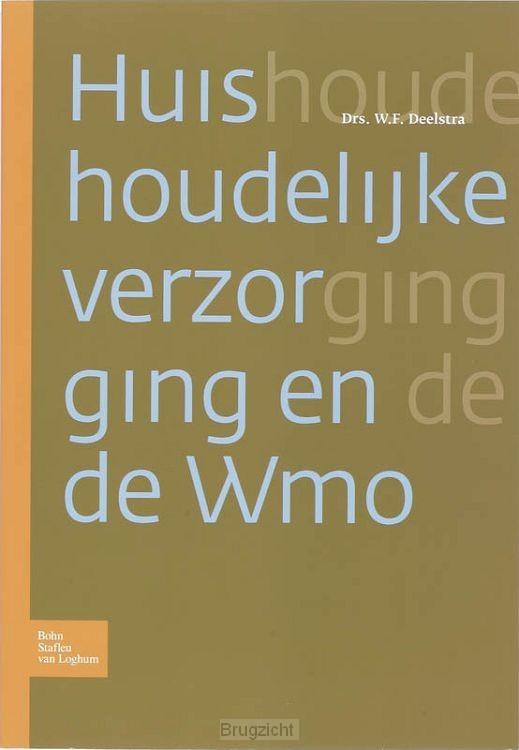 Huishoudelijke verzorging en de WMO