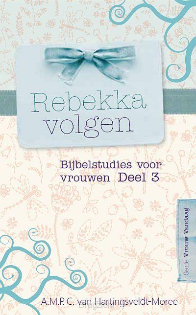 Rebekka volgen dl.3