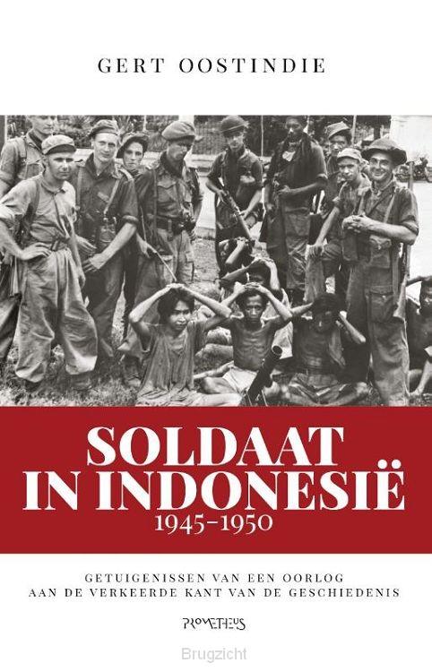 Soldaat in IndonesiÙ, 1945-1950