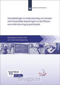 Tweede Wmo-evaluatie / Ontwikkelingen in ondersteuning van mensen met lichamelijke beperkingen en de effecten van ondersteuning op participatie / Deelrapport mensen met lichamelijke beperkingen