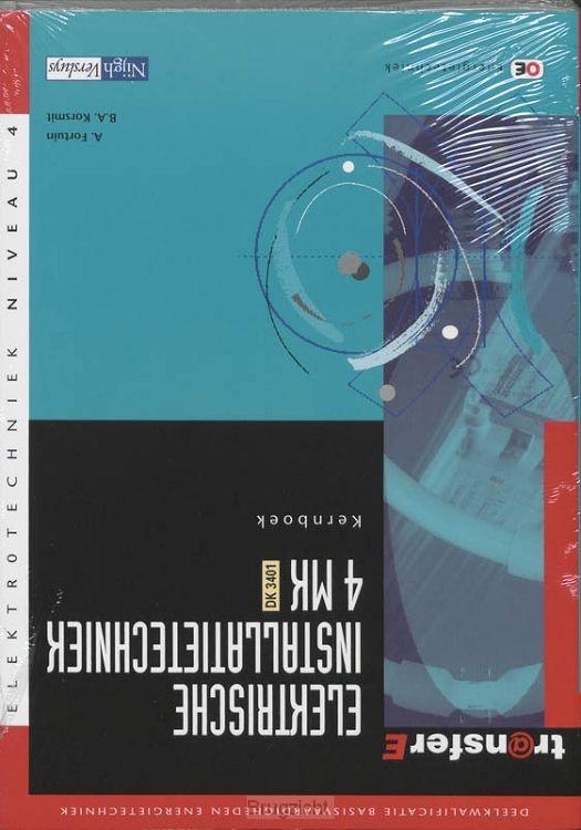 4 MK - DK 3401 / Elektrische installatietechniek / Kernboek